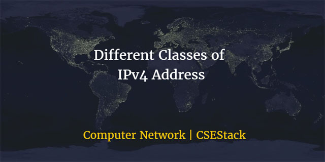 Different Classes of IP Address