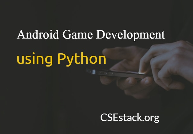 Android Mobile Game Using Python